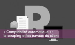 Comptabilité automatique : le scraping et les travaux du client
