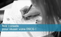 Nos conseils pour réussir votre DSCG !