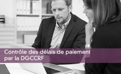 Contrôle des délais de paiement par la DGCCRF