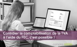 Contrôler la comptabilisation de la TVA à l'aide du FEC, c'est possible !