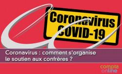 Coronavirus :  comment s'organise le soutien aux confrères ?