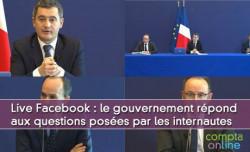Le gouvernement répond aux questions posées sur les réseaux sociaux