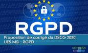 Proposition de corrigé du DSCG, UE5 MSI : Règlement général sur la protection des données