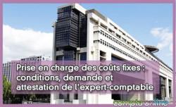 Prise en charge des coûts fixes : conditions, demande et attestation de l'expert-comptable
