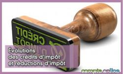 Évolutions des crédits d'impôt et réductions d'impôt