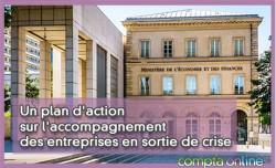 Un plan d'action sur l'accompagnement des entreprises en sortie de crise