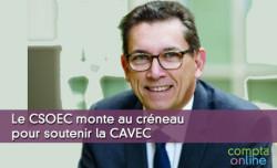 Le CSOEC monte au créneau pour soutenir la CAVEC