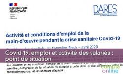 Covid-19, emploi et activité des salariés : point de situation