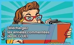 Téléchargez les anales commentées du DCG UE1
