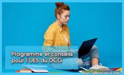 Programme et conseils pour l'UE5 du DCG