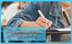 Programme et conseils pour l'UE7 du DCG