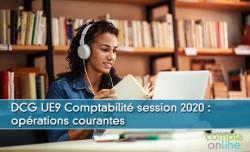 DCG UE9 Comptabilité session 2020 : opérations courantes