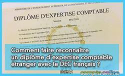 Comment faire reconnaître un diplôme d'expertise comptable étranger (hors UE) avec le DEC français ?