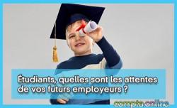 Étudiants, quelles sont les attentes de vos futurs employeurs ?