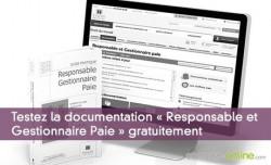 Testez la documentation « Responsable et Gestionnaire Paie » gratuitement pendant 15 jours
