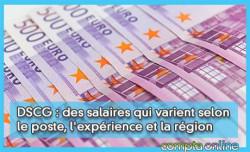 DSCG : des salaires qui varient selon le poste, l'expérience et la région