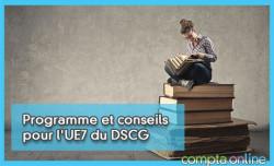 Programme et conseils pour l'UE7 du DSCG