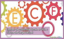 Examen de conformité fiscale et OGA : tribune de Serge Heripel