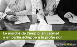 Le marché de l'emploi en cabinet a en partie échappé à la profession