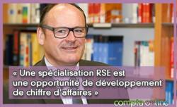 « Une spécialisation RSE est une opportunité de développement de chiffre d'affaires »