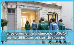 Enseignement à distance en DSCG : outils, difficultés et clés de réussite
