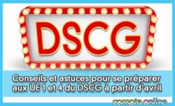 Conseils et astuces pour se préparer aux UE 1 et 4 du DSCG à partir d'avril