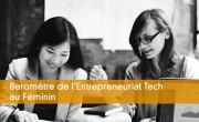 Baromètre de l'Entrepreneuriat Tech au Féminin