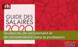 Tendances de recrutement et de rémunérations dans la profession