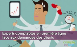Experts-comptables en première ligne face aux demandes des clients