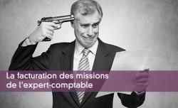 La facturation des missions de l'expert-comptable