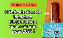 [Webconférence] Quelles sont les prochaines étapes avant la généralisation de la facturation électronique ?