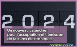 Un nouveau calendrier pour l'acceptation et l'émission de factures électroniques