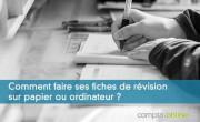Comment faire ses fiches de révision sur papier ou ordinateur ?