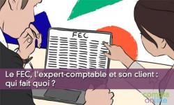 Le FEC, l'expert-comptable et son client : qui fait quoi?
