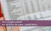 Les congés payés sur la fiche de paie : explication