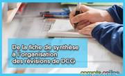 De la fiche de synthèse à l'organisation des révisions de DCG