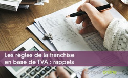 Les règles de la franchise en base de TVA : rappels