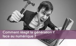 Comment réagit la génération Y face au numérique ?