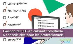 Gestion du FEC en cabinet comptable, 6 conseils clés pour les professionnels