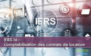 IFRS 16 : comptabilisation des contrats de location