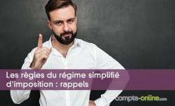 Les règles du régime simplifié d'imposition : rappels
