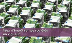 Taux d'impôt sur les sociétés en vigueur