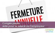 Congés payés : aide pour le salarié ou l'employeur