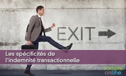 Les spécificités de l'indemnité transactionnelle