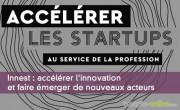 Innest : accélérer l'innovation et faire émerger de nouveaux acteurs