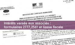 Intérêts versés aux associés : formulaires 2777,2561 et liasse fiscale