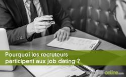 Pourquoi les recruteurs participent aux job dating ?