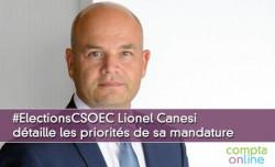 #ElectionsCSOEC Lionel Canesi détaille les priorités de sa mandature