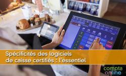 Spécificités des logiciels de caisse certifiés : l'essentiel