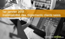 1er janvier 2018 : inaliénabilité des règlements clients saisis
